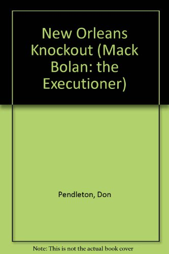 EXECUTIONER #20 : NEW ORLEANS KNOCKOUT