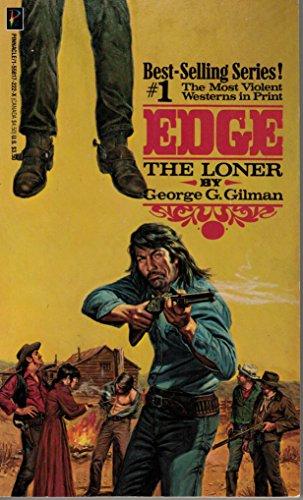 The Loner (Edge No. 1): George G. Gilman