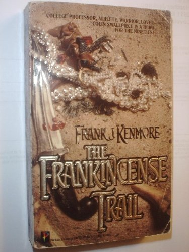 9781558172425: The Frankincense Trail