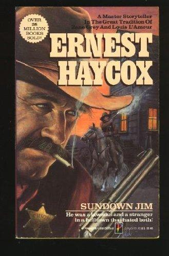 Sundown Jim: Ernest Haycox
