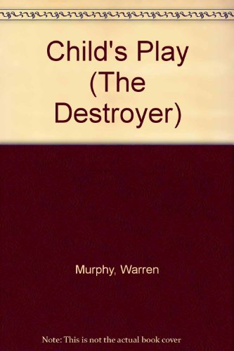 9781558172586: Child's Play (The Destroyer)