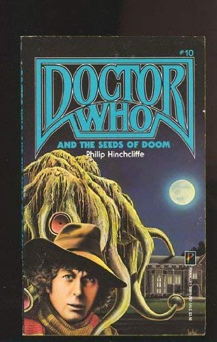 Doctor Who and the Seeds of Doom (Dr. Who, No 10): T. Dicks