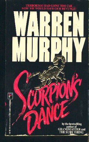 Scorpion's Dance (1558173331) by Warren Murphy