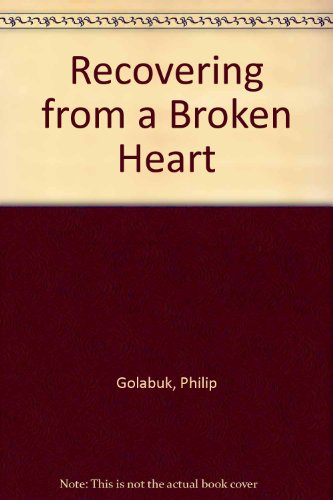 9781558173910: Recovering from a Broken Heart