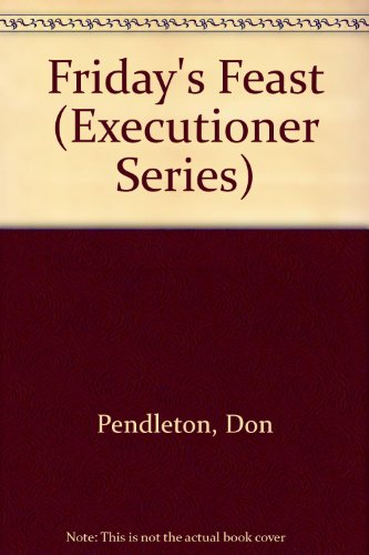 9781558174207: Friday's Feast (Executioner Series)