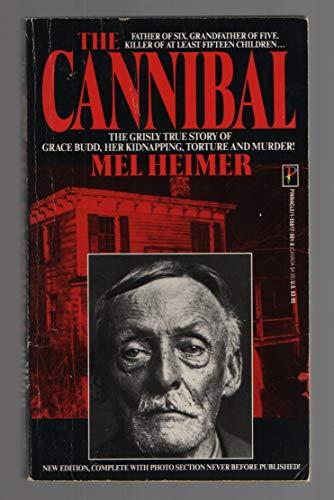9781558175013: The Cannibal: Mel Heimer
