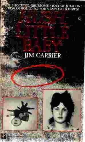 Hush Little Baby: Carrier, J.