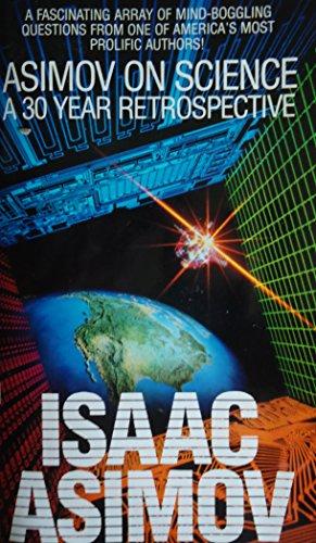 9781558175600: Asimov on Science: A 30-Year Retrospective