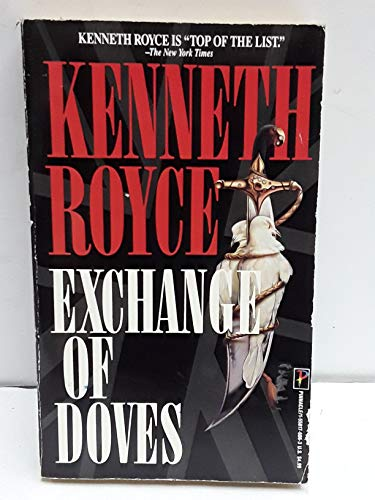 Exchange of Doves: Royce, Kenneth