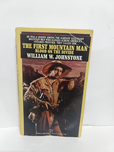 9781558176096: The First Mountain Man: Blood on the Divide