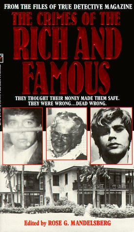 9781558176300: The Crimes of the Rich and Famous