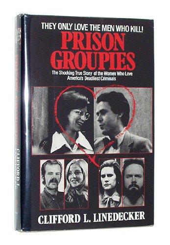 9781558177024: Prison Groupies