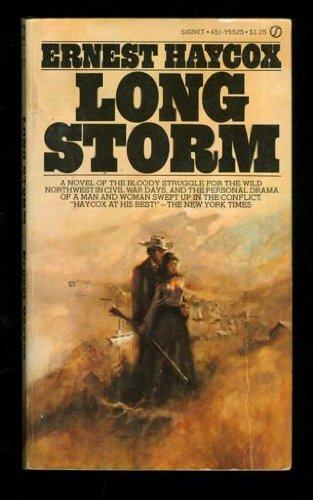 Long Storm: Ernest Haycox