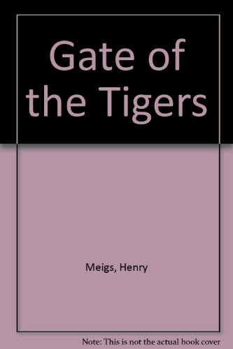 9781558177277: Gate of the Tigers