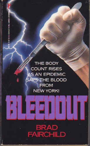 Bleedout: Fairchild, B.