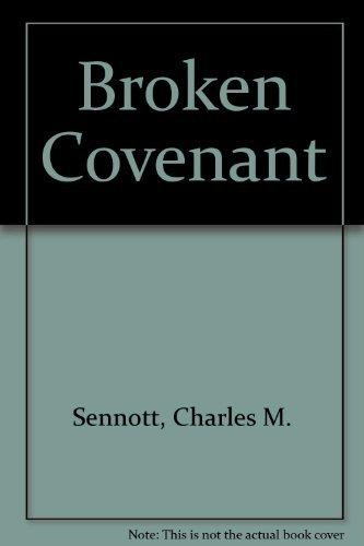 9781558177550: Broken Covenant