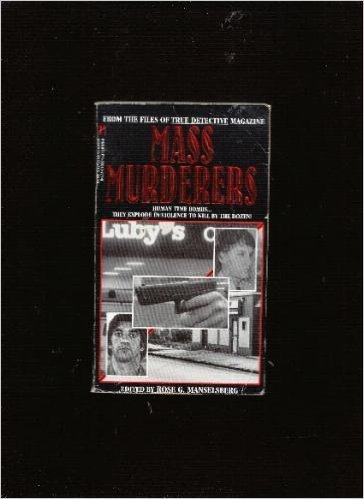 Mass Murderers: Meldelsberg, C. Rose