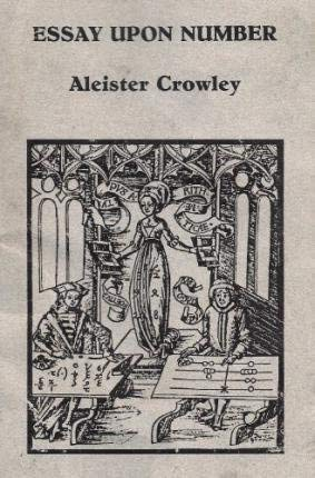 An Essay Upon Number: Aleister Crowley