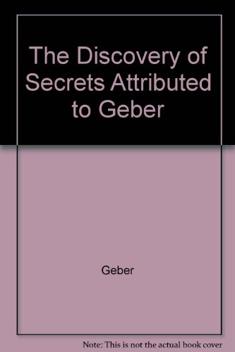 9781558181083: The Discovery of Secrets Attributed to Geber