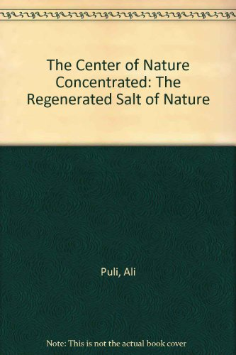 The Center of Nature Concentrated: The Regenerated: Puli, Ali