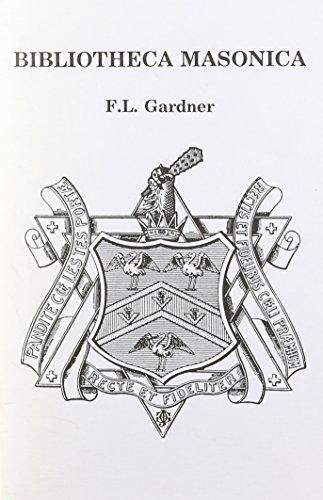 Bibliotheca Masonica: F. Leigh Gardner