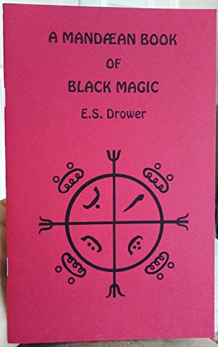 9781558181397: Mandaean Book of Black Magick