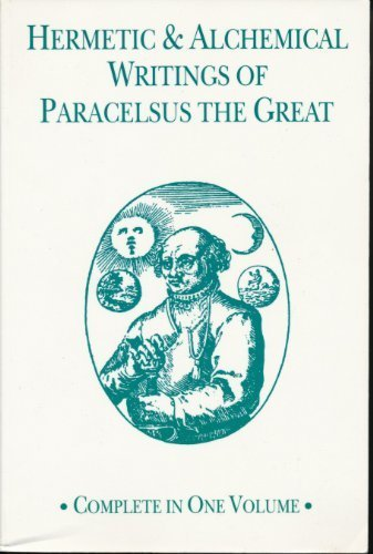9781558181489: Hermetic and Alchemical Writings of Paracelsus the Great