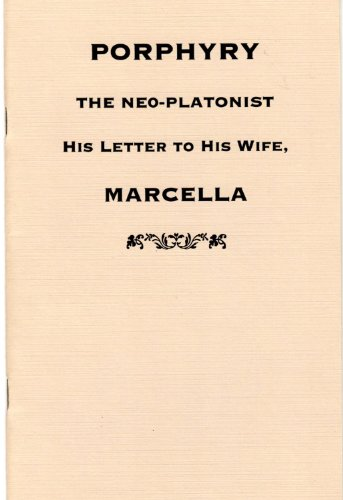 Porphyry, the Neo-Platonist: A Letter to his wife, Marcella.: PORPHYRY ] ZIMMERN, Alice ( ...