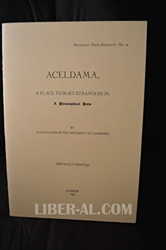 9781558182493: Aceldama,: A Place to Bury Strangers In. : A Philosophical Poem