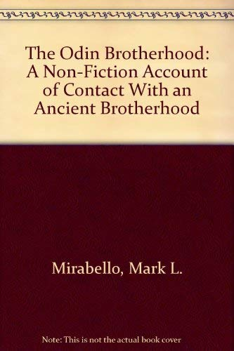 9781558183186: The Odin Brotherhood: A Non-Fiction Account of Contact With an Ancient Brotherhood