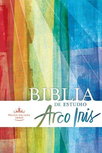 9781558195561: RVR 1960 Biblia de Estudio Arco Iris, tapa dura con índice (Spanish Edition)