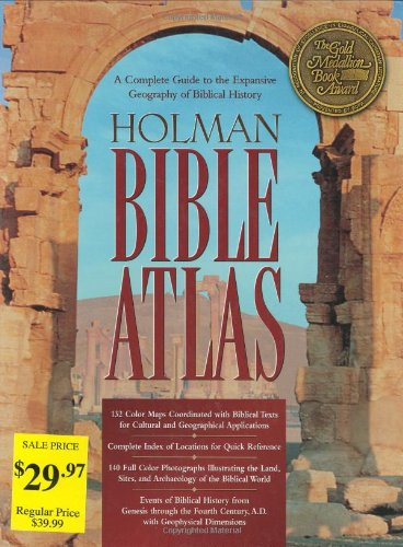 9781558197091: Holman Bible Atlas: A Complete Guide to the Expansive Geography of Biblical History (Broadman & Holman Reference)