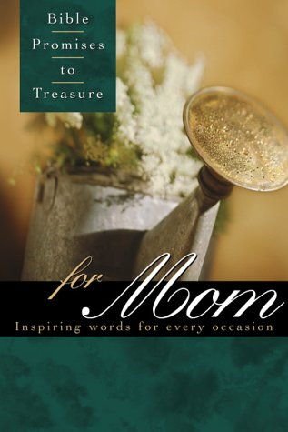9781558197114: Bible Promises to Treasure for Mom: Inspiring Words for Every Occasion
