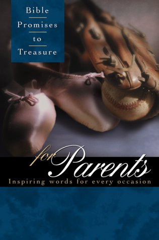 9781558197121: Bible Promises to Treasure for Parents: Inspiring Words for Every Occasion