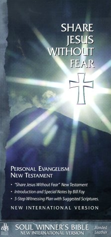 Share Jesus Without Fear: Personal Evangelism New: William Fay