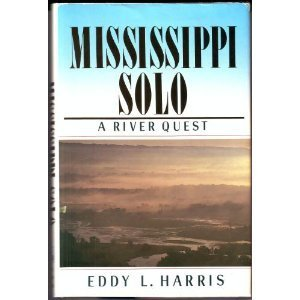 9781558210011: Mississippi Solo: A River Quest
