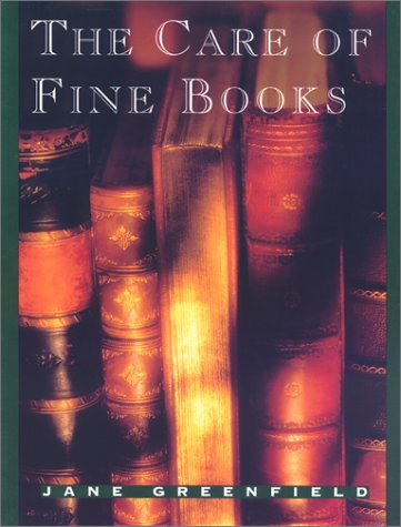 9781558210035: The Care of Fine Books