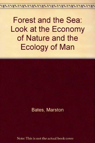 9781558210097: The Forest and the Sea: A Look at the Economy of Nature and the Ecology of Man