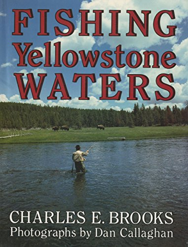 9781558210172: Fishing Yellowstone Waters