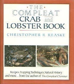 The Compleat Crab and Lobster Book: Reaske, Christopher R.