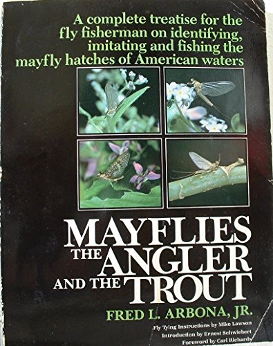 9781558210325: Mayflies, the Angler, and the Trout
