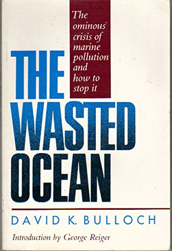 The Wasted Ocean