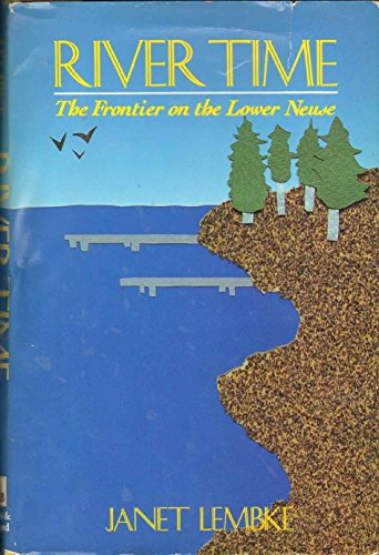 River Time: The Frontier on the Lower: Lembke, Janet