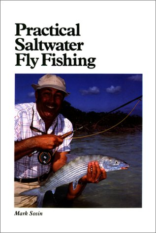 Practical Saltwater Fly Fishing (Cortland Library): Sosin, Mark