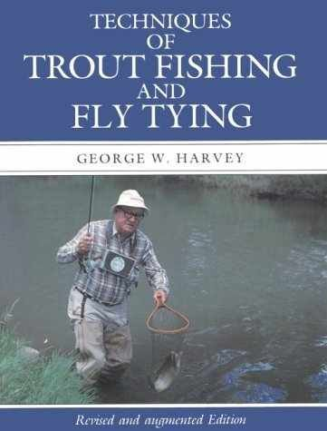 9781558210684: Techniques of Trout Fishing and Fly Tying