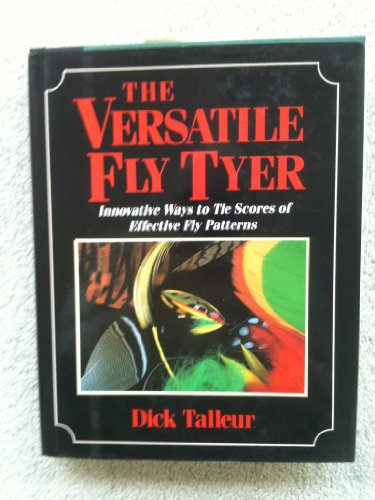 THE VERSATILE FLY TYLER: Talleur, Dick