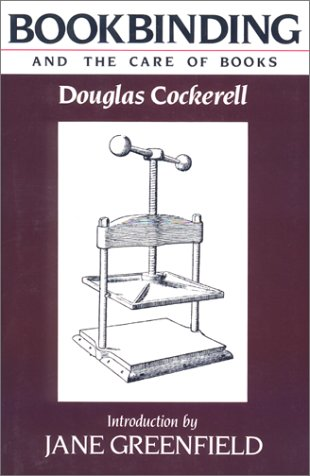 9781558211049: Bookbinding and the Care of Books