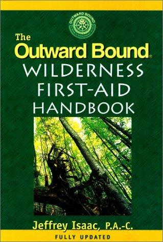 9781558211063: The Outward Bound Wilderness First-Aid Handbook