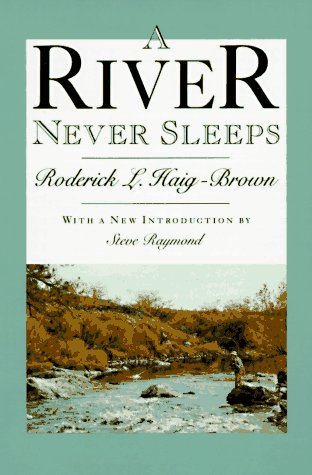 A River Never Sleeps (1558211160) by Haig-Brown, Roderick L.