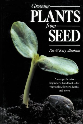 9781558211247: Growing Plants From Seed